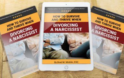 Divorcing a Narcissist Book, Brad M. Micklin